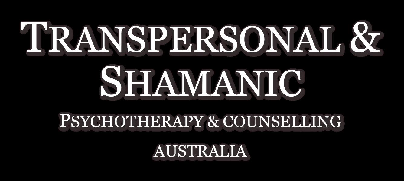Transpersonal & Shamanic Psychotherapy & Counselling Australia
